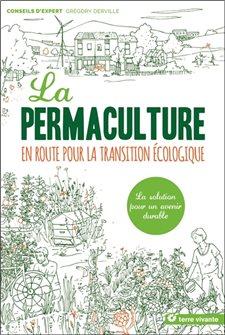 La permaculture en route pour la transition écologique